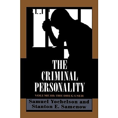 The Criminal Personality: The Drug User, New Book (9781568212449)