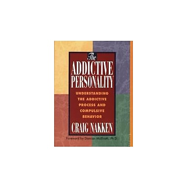 The Addictive Personality: Understanding the Addictive Process and Compulsive Behavior Used Book (9781568381299)