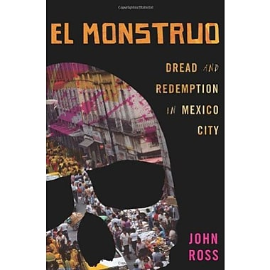 El Monstruo: Dread and Redemption in Mexico City, Used Book (9781568584249)