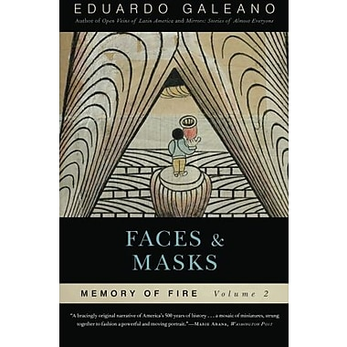 Faces and Masks: Memory of Fire, Volume 2, Used Book (9781568584454)