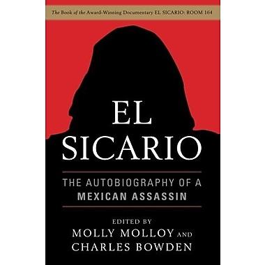El Sicario: The Autobiography of a Mexican Assassin Used Book (9781568586588)