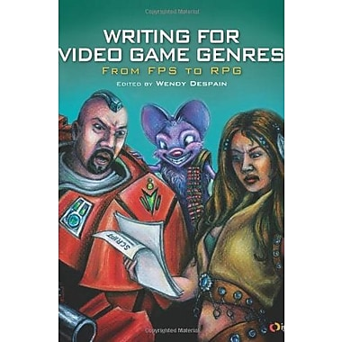 Writing for Video Game Genres: From FPS to RPG, New Book (9781568814179)