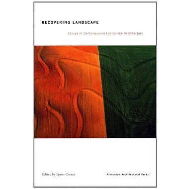 Recovering Landscape: Essays in Contemporary Landscape Architecture, Used Book (9781568981796)