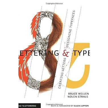 Lettering & Type: Creating Letters and Designing Typefaces, New Book (9781568987651)