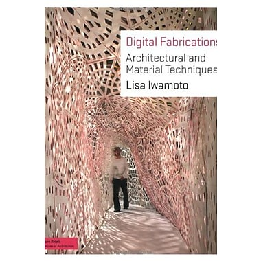 Digital Fabrications: Architectural and Material Techniques, Used Book (9781568987903)