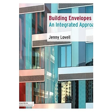 Building Envelopes: An Integrated Approach, Used Book (9781568988184)