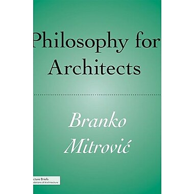 Philosophy for Architects (Architecture Briefs), New Book (9781568989945)