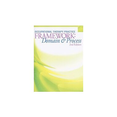 Occupational Therapy Practice Framework: Domain and Process, 2nd Edition, Used Book (9781569002650)