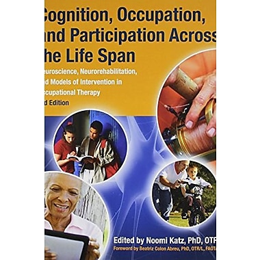 Cognition, Occupation, & Participation Across the Life Span, New Book