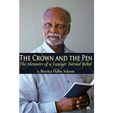 The Crown and The Pen: The Memoirs of a Lawyer Turned Rebel, New Book (9781569022764)