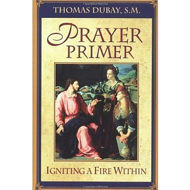 Prayer Primer : Igniting a Fire Within, Used Book (9781569553398)