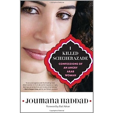 I Killed Scheherazade: Confessions of an Angry Arab Woman, Used Book (9781569768402)