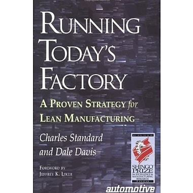 Running Today's Factory: A Proven Strategy for Lean Manufacturing Used Book (9781569902578)