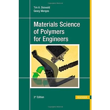 Materials Science of Polymers for Engineers 3E, Used Book (9781569905142)