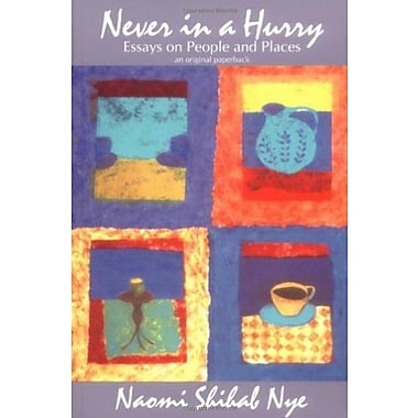 Never in a Hurry: Essays on People and Places, Used Book (9781570030826)