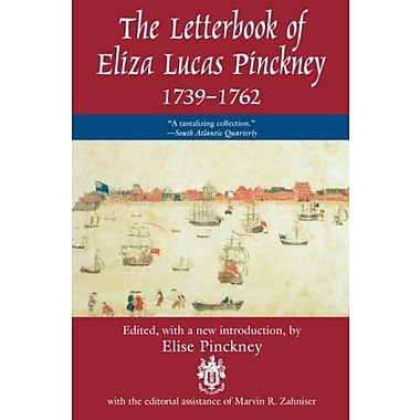 Letterbook of Eliza Lucas Pinckney, 1739-1762, Used Book (9781570031861)