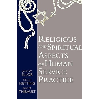 Religious and Spiritual Aspects of Human Service Practice (Social Problems and Social Issues), New Book (9781570032622)