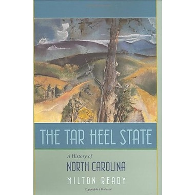 The Tar Heel State: A History of North Carolina, Used Book (9781570035913)