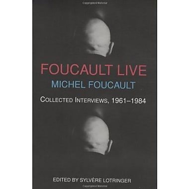 Foucault Live: Interviews, 1961-84, Used Book (9781570270185)