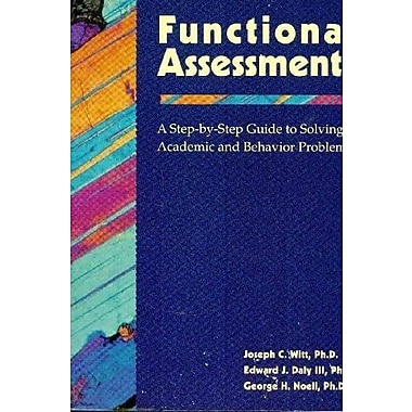 Functional Assessments: A Step-by-Step Guide to Solving Academic and Behavior Problems, New Book (9781570352652)
