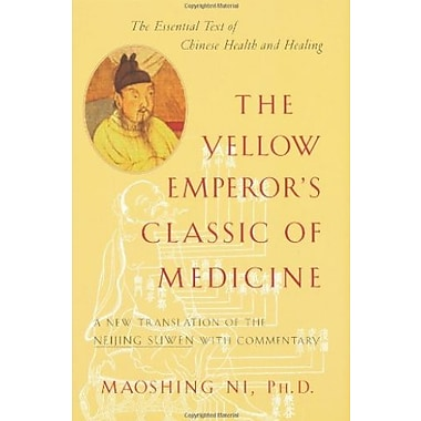 The Yellow Emperor's Classic of Medicine: A New Translation of the Neijing Suwen with Commentary Used Book (9781570620805)