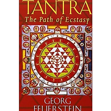 Tantra: Path of Ecstasy, Used Book (9781570623042)