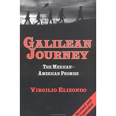 Galilean Journey: The Mexican-American Promise, New Book (9781570753107)