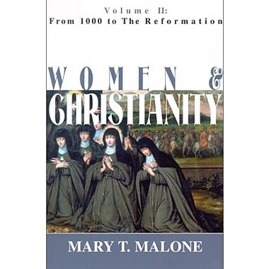 Women & Christianity: From 1000 to the Reformation, Used Book (9781570753930)