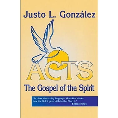 Acts: The Gospel of the Spirit, New Book (9781570753985)