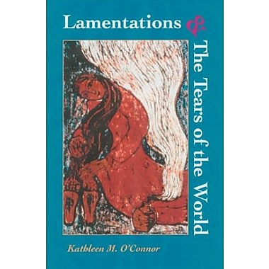 Lamentations and the Tears of the World, Used Book (9781570753992)