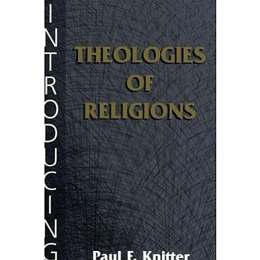 Introducing Theologies of Religions, Used Book (9781570754197)