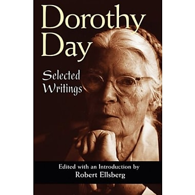Dorothy Day: Selected Writings, New Book (9781570755811)