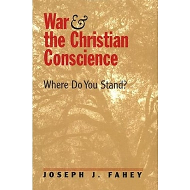 War and the Christian Conscience: Where Do You Stand?, New Book (9781570755835)