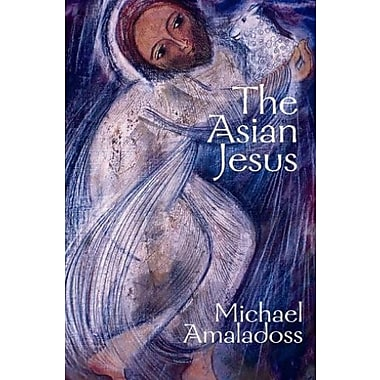 The Asian Jesus, New Book (9781570756610)