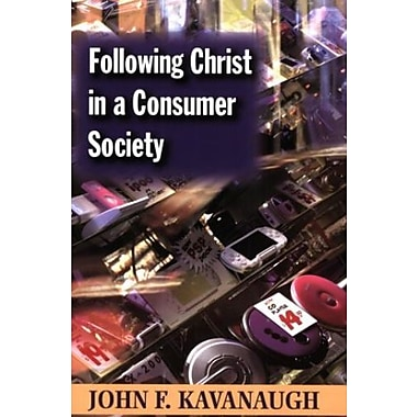 Following Christ in a Consumer Society: The Spirituality of Cultural Resistance, Used Book (9781570756665)