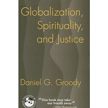 Globalization, Spirituality and Justice: Navigating the Path to Peace, Used Book, (9781570756962)