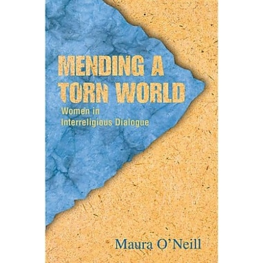 Mending a Torn World: Women in Interreligious Dialogue, Used Book (9781570757266)