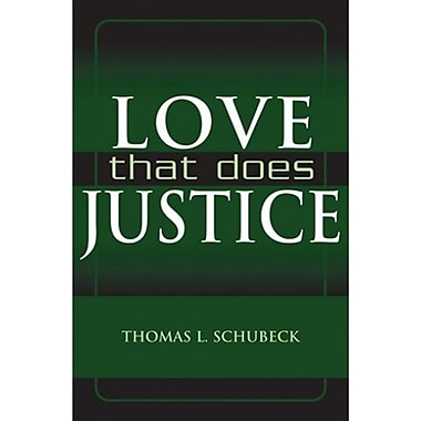 Love That Does Justice, New Book (9781570757464)