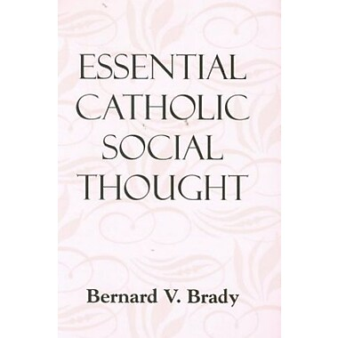 Essential Catholic Social Thought, Used Book (9781570757563)