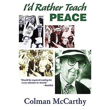 I'd Rather Teach Peace Used Book (9781570757624)