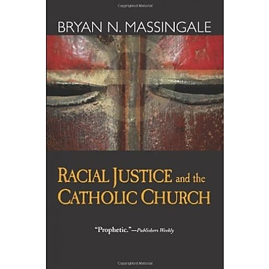 Racial Justice and the Catholic Church, New Book (9781570757761)