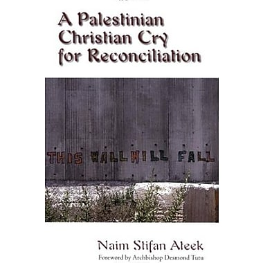 A Palestinian Christian Cry for Reconciliation, Used Book (9781570757846)