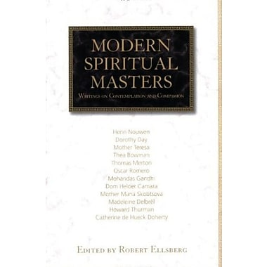 Modern Spiritual Masters: Writings on Contemplation and Compassion, New Book (9781570757884)