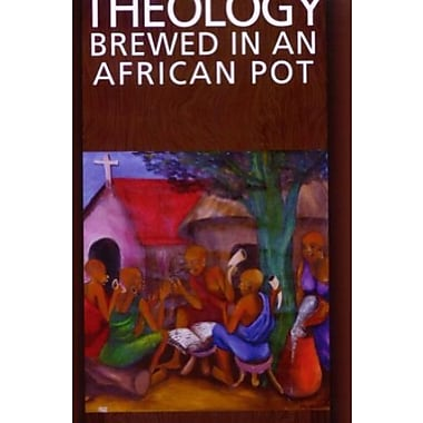 Theology Brewed in an African Pot, New Book (9781570757952)