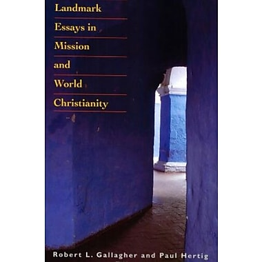 Landmark Essays in Mission and World Christianity, New Book (9781570758294)
