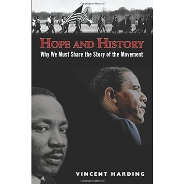 Hope and History: Why We Must Share the Story of the Movement, New Book (9781570758577)