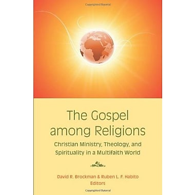 The Gospel Among Religions: Christian Ministry, Theology and Spirituality in a Multifaith World, Used Book (9781570758997)
