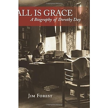 All Is Grace: A Biography of Dorothy Day, Used Book (9781570759215)