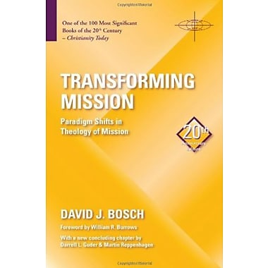 Transforming Mission: Paradigm Shifts in Theology of Mission (American Society of Missiology), New Book (9781570759482)