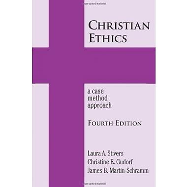 Christian Ethics: A Case Method Approach 4th Edition, Used Book (9781570759666)